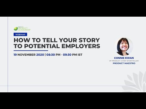 How to Tell Your Story to Potential Employers | Connie Kwan