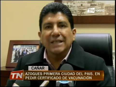 Azogues primera ciudad del país, en pedir certificado de vacunación