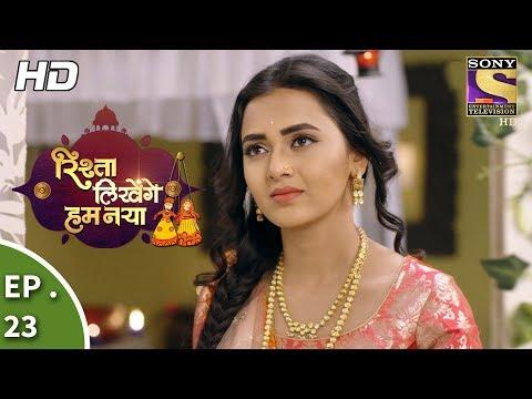 Rishta Likhenge Hum Naya - Ep 23 - Webisode - 7th December, 2017