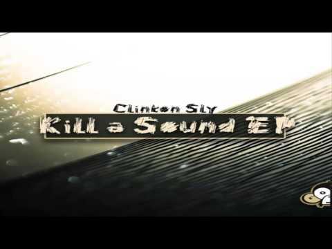 Clinton Sly - Kill A Sound EP