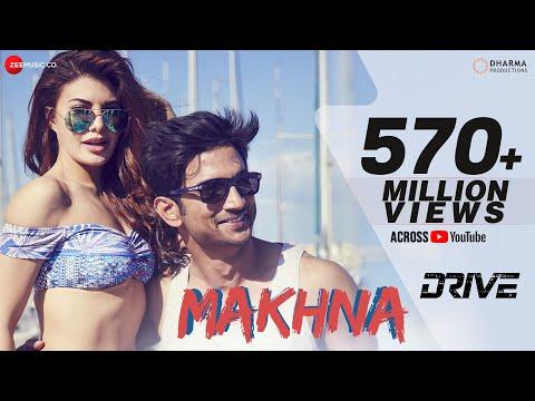 Makhna - Drive| Sushant Singh Rajput, Jacqueline Fernandez| Tanishk Bagchi, Yasser Desai, Asees Kaur