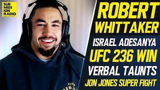 Robert Whittaker Wants Jon Jones, Says Israel Adesanya Fight Will Be