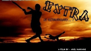 EXTRA or EXTRAORDINARY..... (Marathi Movie  )Official Teaser | Most awaiting film of 2015