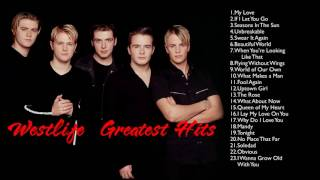 Westlife Greatest Hits   The Best of Westlife   Westlife Greatest Hits Full Album