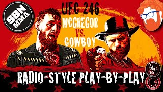 LIVE UFC 246 | Conor McGregor vs. Donald Cerrone | Radio-Style Play-By-Play Results Stream