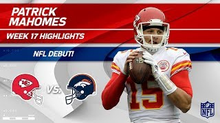 Every Play from Patrick Mahomes on His NFL Debut!   Chiefs vs. Broncos   Wk 17 Player Highlights