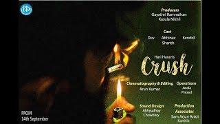 Crush - Latest Hindi Short Film 2018 || Directed By Hari Haran