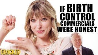 If Birth Control Commercials Were Honest - Honest Ads