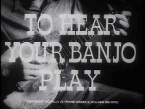 Doc - To Hear Your Banjo Play (1947)