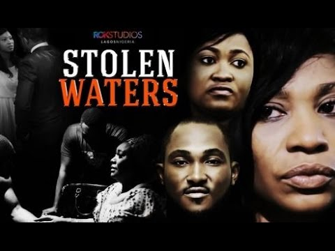 Stolen Waters - Latest 2015 Nigerian Nollywood Drama Movie (English Full HD)