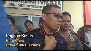 Download Video Ungkap Kasus Hilangnya Driver Taksi Online di Palembang MP3 3GP MP4