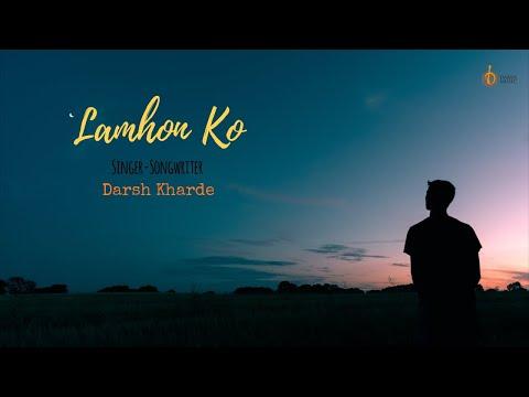 Lamhon Ko | Darsh Music | Darsh Kharde