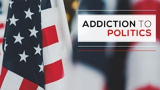 Day 57 - Addiction To Politics