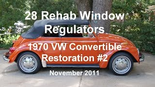 28 Of 44 1970 Vw Beetle Rehab Window Regulators 11 22 1011 Wmv