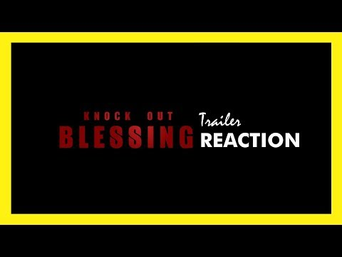 KNOCKOUT BLESSING Trailer Reaction
