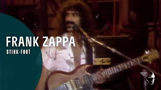 Frank Zappa - Stink-Foot (A Token Of His Extreme)