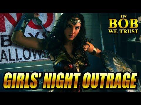 In Bob We Trust - GIRLS' NIGHT OUTRAGE (WONDER WOMAN)
