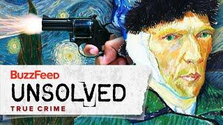 The Curious Death Of Vincent Van Gogh