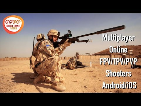 BEST Multiplayer Online FPV/TPV/PVP Shooters Android/iOS Best Top 22 Free Games