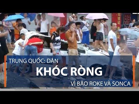 Trung Quốc: Dân khóc ròng vì bão Roke và Sonca | VTC1 - Thời lượng: 77 giây.