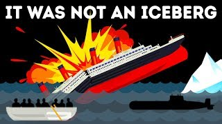 Video Titanic Survivor Claims an Iceberg Didn't Destroy the Ship MP3, 3GP, MP4, WEBM, AVI, FLV Juni 2019