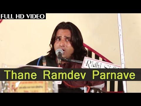 Video LIVE Baba Ramdevji Bhajan   SONG: Thane Ramdev Parnave   Rajasthani HD Video Songs   Mahesh Vaishnav download in MP3, 3GP, MP4, WEBM, AVI, FLV January 2017