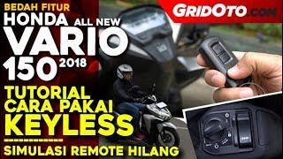 Video Tutorial Penggunaan Keyless Honda Vario 150 2018 | Test Ride Review | GridOto MP3, 3GP, MP4, WEBM, AVI, FLV Juni 2019