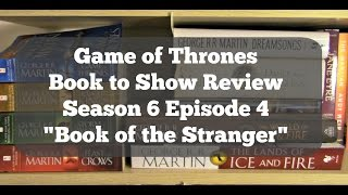 """Let's discuss episode 4 """"The Book of the Stranger."""" This episode was pretty stellar. I have a lot to say so let's get to it! Did you see..."""