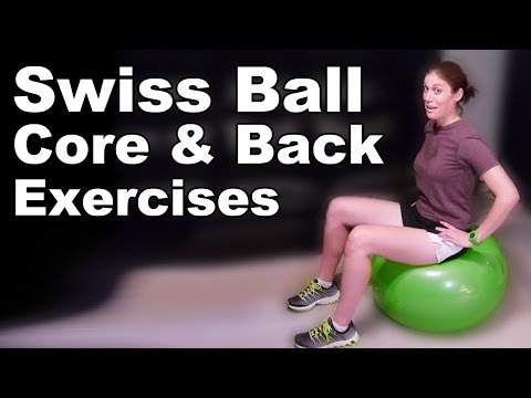 Core and Back Strengthening Exercises & Stretches with Swiss Ball (Basic) – Ask Doctor Jo