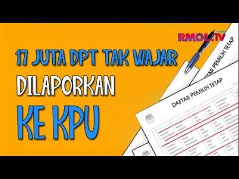 17 Juta DPT Tak Wajar Dilaporkan Ke KPU