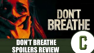 Don't Breathe Spoilers Review by Collider