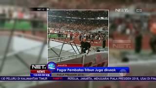 Video Stadion GBK Dijebol, Pintu Masuk Rusak - NET 12 MP3, 3GP, MP4, WEBM, AVI, FLV Februari 2018