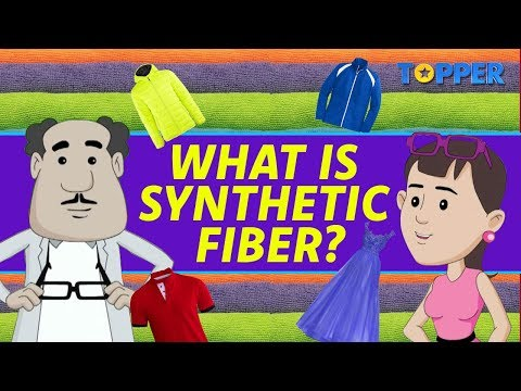 What is a Synthetic Fiber? | Types of Synthetic Fiber | Class 8th Chemistry |