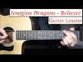 Download Video Imagine Dragons - Believer | Guitar Lesson (Tutorial) How to play Chords
