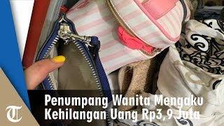 Video Seorang Wanita Penumpang Pesawat Lion Air Mengaku Kehilangan Uang Rp3.9 Juta MP3, 3GP, MP4, WEBM, AVI, FLV Maret 2019