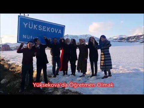 'Yüksekova'da öğretmen olmak'