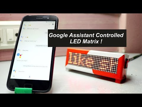 Google Assistant Controlled LED Matrix ! | ESP8266