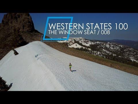 Western States 100 | The Window Seat 008 (видео)