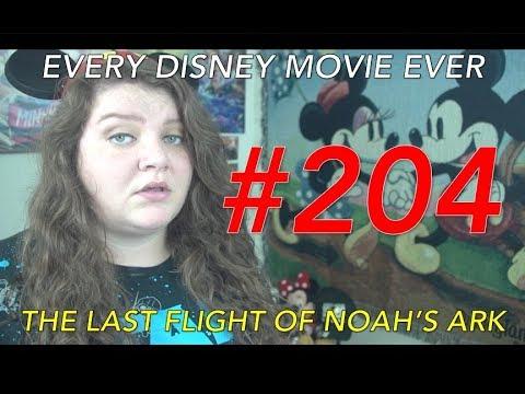 Every Disney Movie Ever: The Last Flight of Noah's Ark