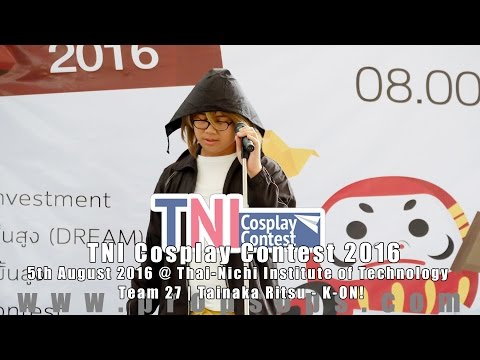 TNI Cosplay Contest 2016 | Team 27 – Tanaka Ritsu : K-ON!