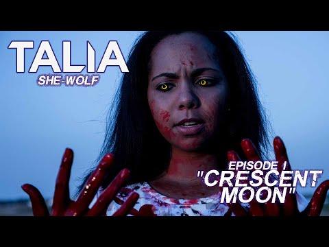 Talia: She Wolf | Episode 1 (Werewolf Short Film Series)