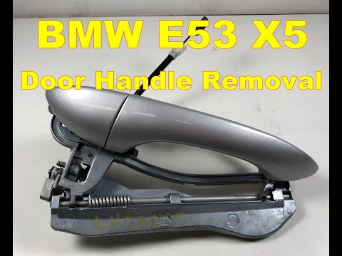 Bmw X5 Exterior Door Handle Removal E53 Passenger Free Video And Related Med