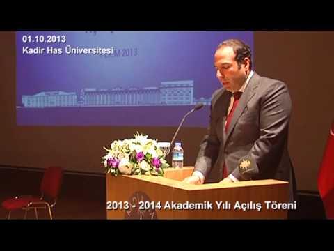 Kadir Has Üniversitesi 2013 – 2014 Akademik Yılı Açılış Töreni