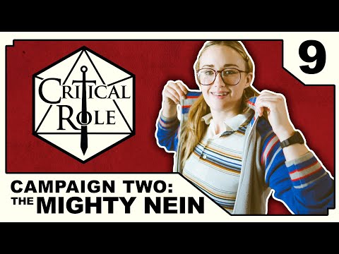 Steam and Conversation | Critical Role: THE MIGHTY NEIN | Episode 9