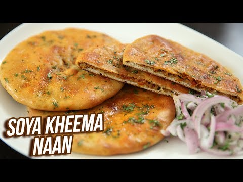 Soya Kheema Naan Recipe – How To Make Minced Soya Stuffed Naan – Snack Recipe – Ruchi Bharani