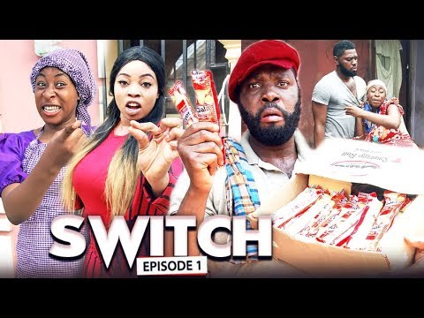 Switch (chapter 1) - Latest 2019 Nigerian Nollywood Movies