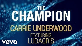 Video Carrie Underwood - The Champion (Official Lyric Video) ft. Ludacris download in MP3, 3GP, MP4, WEBM, AVI, FLV January 2017