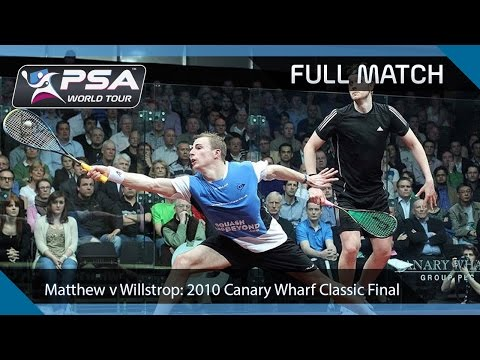 Squash : Canary Wharf 2010 Semi-Final Nick Matthew v James Willstrop