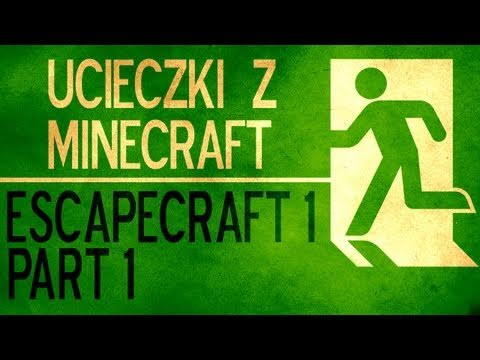 Ucieczki z Minecraft - Escapecraft 1 part 1