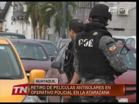Retiro de películas anti solares en operativo policial en La Atarazana